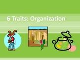 6 Traits: Organization