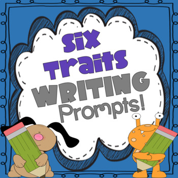 6 Traits of Writing, Writing Prompt