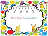 6 Traits Writing Progression Scales