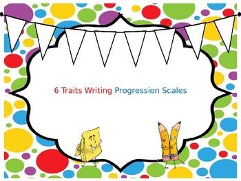 6 Traits Writing Progression Scales