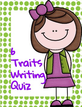 6 Traits Writing Quiz