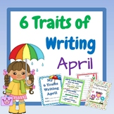 6 Traits of Writing April