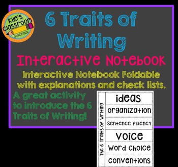 6 Traits of Writing Foldable for Interactive Notebooks