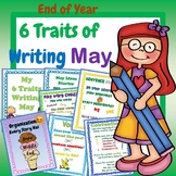 6 Traits of Writing May End of Year