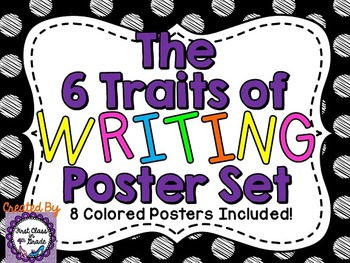 6 Traits of Writing Posters (Colored Polka Dots)