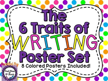 6 Traits of Writing Posters (Polka Dots)