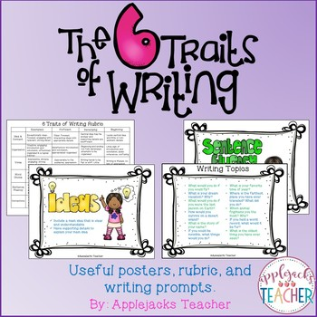 6 Traits of Writing - Posters, Rubric, and Writing Prompts