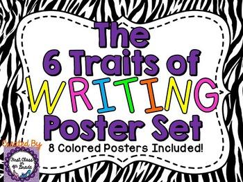6 Traits of Writing Posters (Zebra)