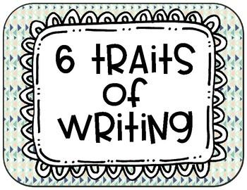 6 Traits of Writing - Tribal