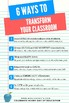 6 Ways to Transform Your Classroom!