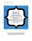 6 Week Series of Retelling Evaluations: Growth Analysis