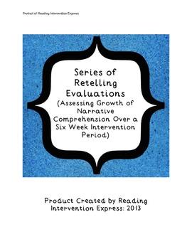 6 Week Series of Retelling Evaluations: Growth Analysis