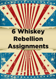 6 Whiskey Rebellion Assignments
