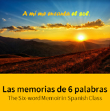 6-Word Memoir for Spanish Class