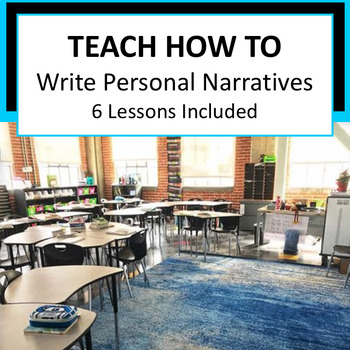 Writers Workshop: Personal Narrative