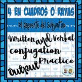 4 EN CUADROS * EL PRESENTE del SUBJUNTIVO Written & Verbal Conjugation Output