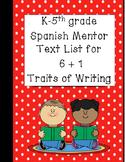 6 plus 1 Traits of Writing Spanish Mentor Text List