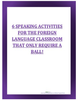 6 speaking games for the foreign language classroom- requiring only a ball!