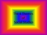 6 themes of Social Studies