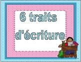 6 traits d'écriture