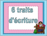 6 traits d'écriture