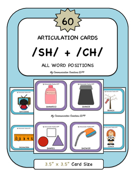 60 Articulation Cards for Speech Therapy /SH/ + /CH/ All W