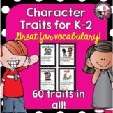 Character Traits for Vocabulary Building! 60 in ALL! k-2 BUNDLE