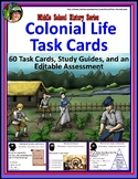 60 Colonial Life Task Cards, Study Guides and Assessment