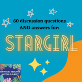Stargirl - 60 Discussion Questions AND Answers
