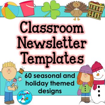 EDITABLE Seasonal Classroom Newsletter Templates - 60 Weekly Themed Designs