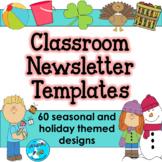 EDITABLE Seasonal Classroom Newsletter Templates - 60 Week