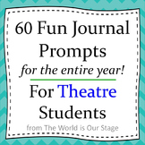 60 Fun Journal Prompts for Theatre or Drama Students