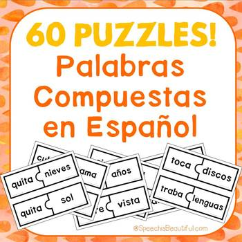 60 PUZZLES - Palabras Compuestas - Compound Words in Spanish -- Print and Go!