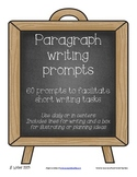 60 Paragraph writing prompts for centers, assessment, homework, or daily use