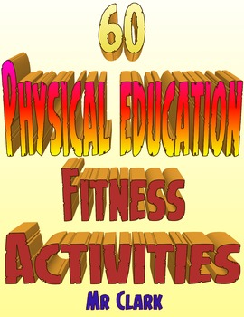 60 Physical Education Fitness Warm-Ups