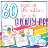 60 Positive Affirmations for Kids Bundle of Classroom Deco