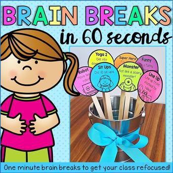 Brain Breaks in 60 Seconds- Classroom Management