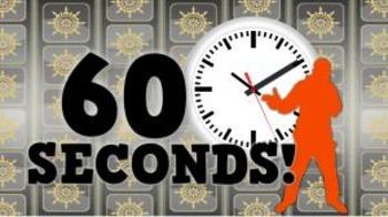 60 Seconds! (video)