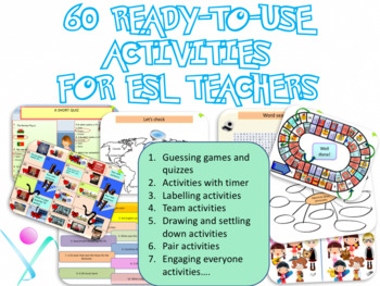 60-ready to use activities for ESL teachers