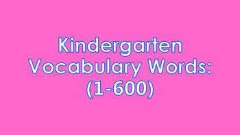 600 Kindergarten Vocabulary Words PowerPoint