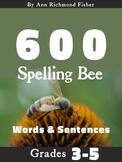 600 Spelling Bee Words & Sentences for Grades 3-5