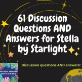 Stella by Starlight - 61 Discussion Questions AND Answers
