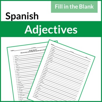 61 Spanish Adjectives Fill in the Blank Activity (Los Adjetivos)