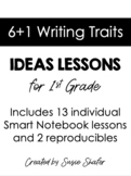 6+1 Writing Traits: Ideas Lessons (First Grade)