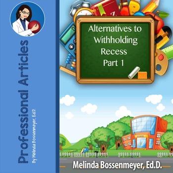 62 Alternatives to With Holding Recess - Original