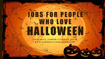 65+ Careers with Halloween you never thought about
