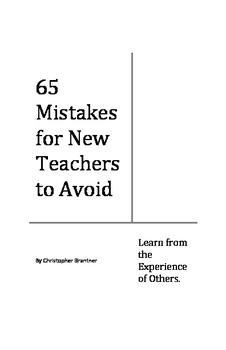 65 Mistakes for New Teachers to Avoid