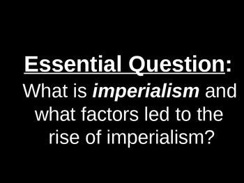 UNIT 10 LESSON 5. Motivations for Imperialism POWERPOINT
