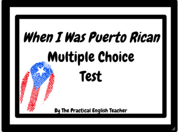 68-Question Multiple-Choice Test for When I Was Puerto Rican