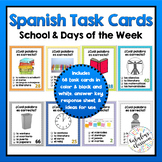 Spanish School and Days of the Week Task Cards | No Prep P
